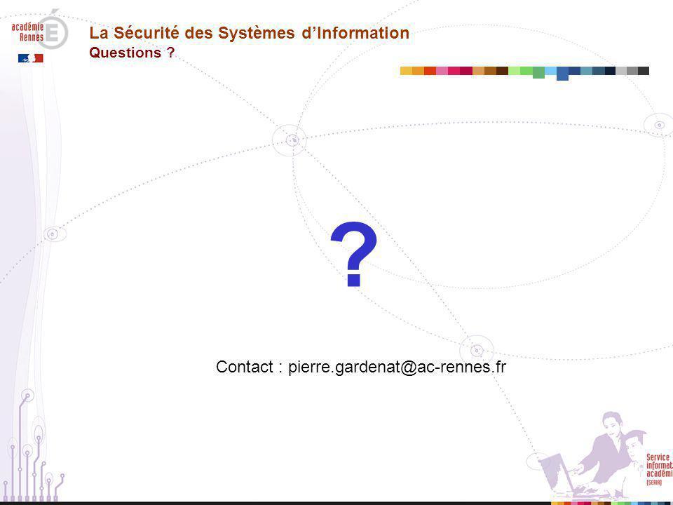 La Sécurité des Systèmes d'Information Questions