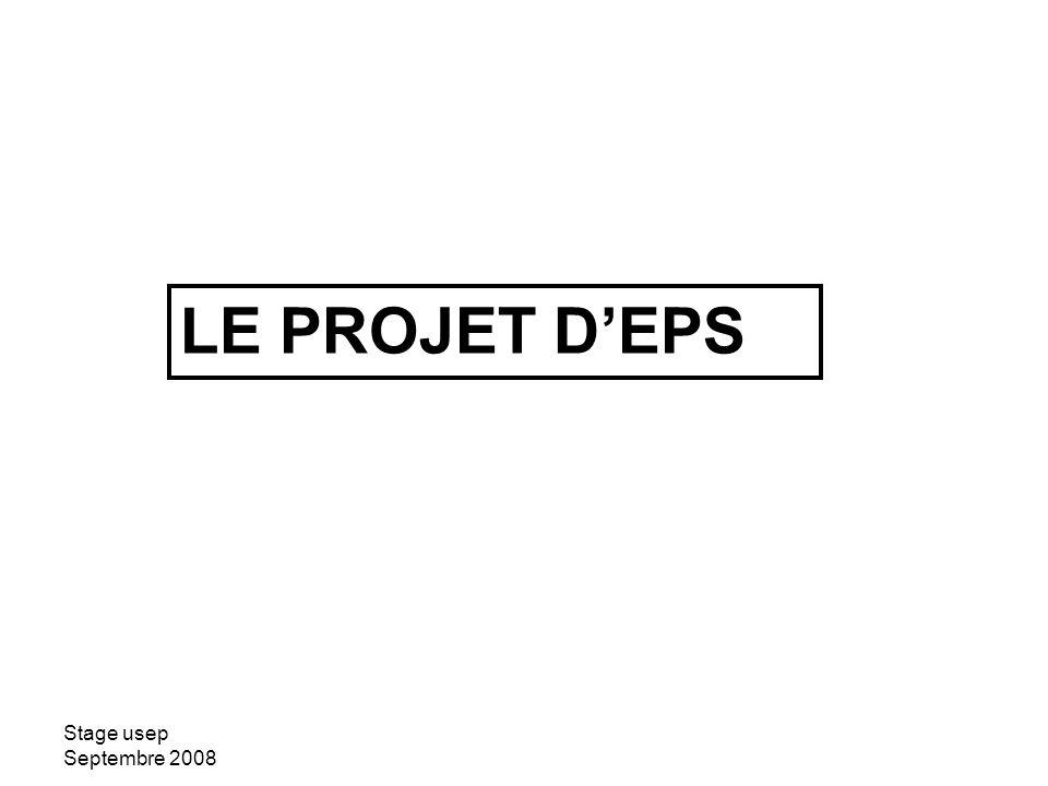 LE PROJET D'EPS Stage usep Septembre 2008