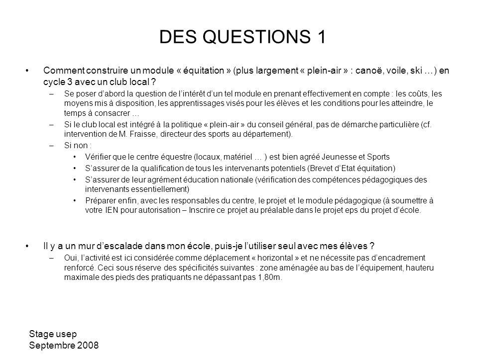 DES QUESTIONS 1 Comment construire un module « équitation » (plus largement « plein-air » : canoë, voile, ski …) en cycle 3 avec un club local