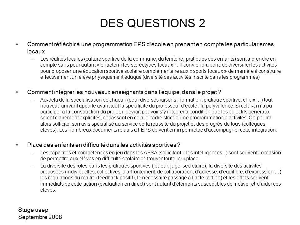 DES QUESTIONS 2 Comment réfléchir à une programmation EPS d'école en prenant en compte les particularismes locaux.