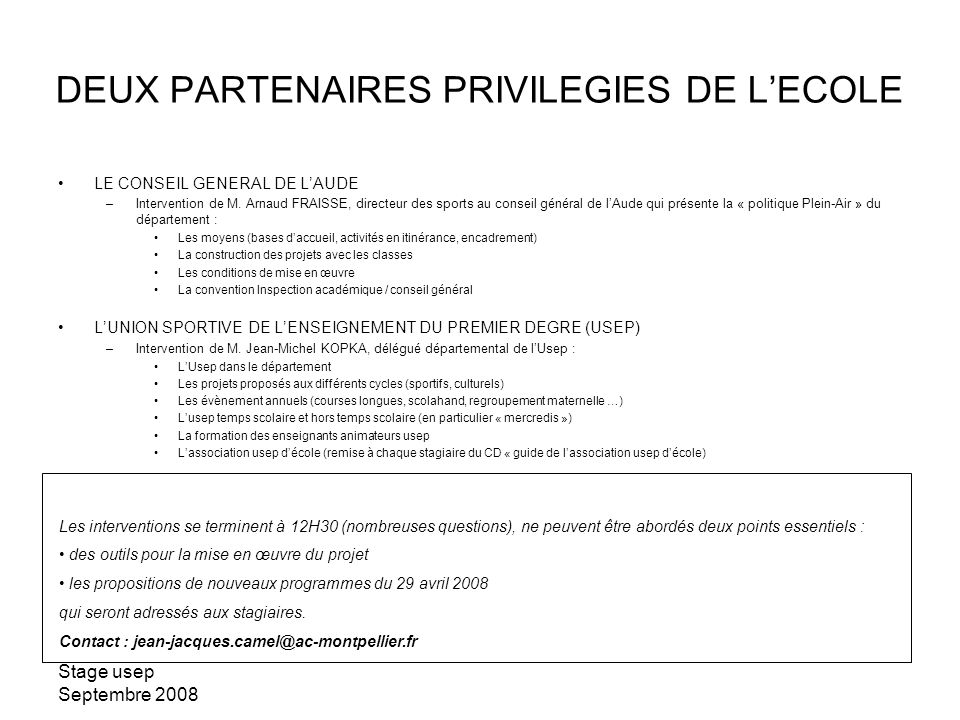 DEUX PARTENAIRES PRIVILEGIES DE L'ECOLE