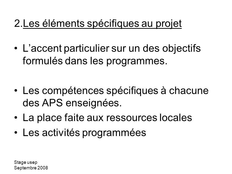 Les éléments spécifiques au projet