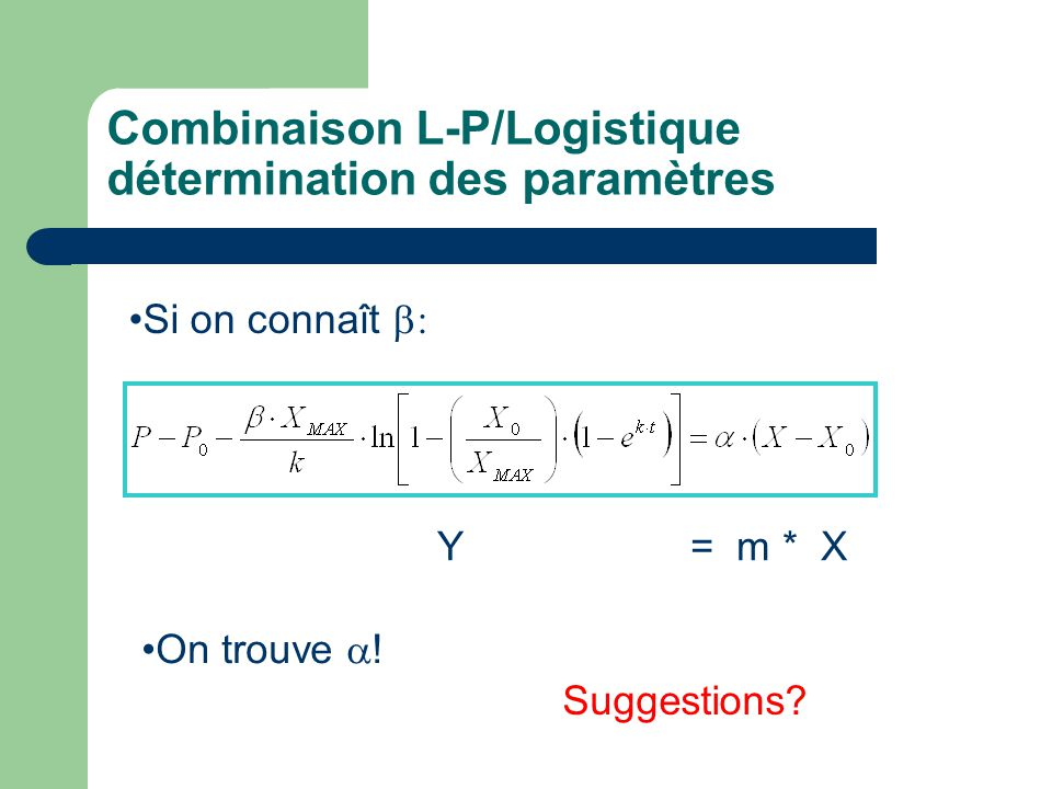 Combinaison L-P/Logistique détermination des paramètres