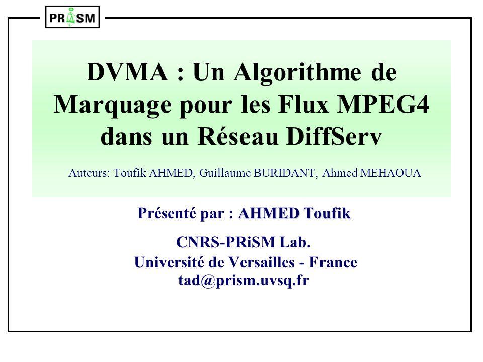 Présenté par : AHMED Toufik Université de Versailles - France