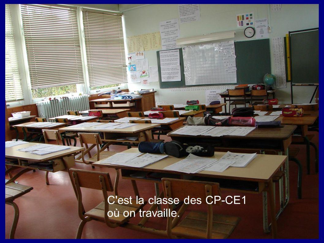 C est la classe des CP-CE1 où on travaille.