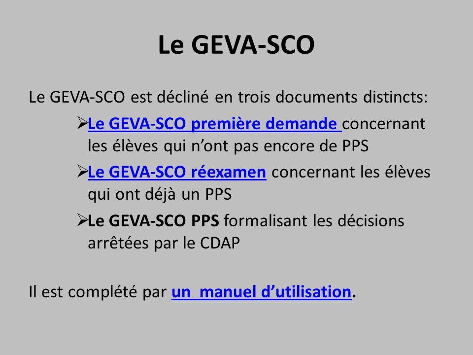 Le GEVA-SCO Le GEVA-SCO est décliné en trois documents distincts:
