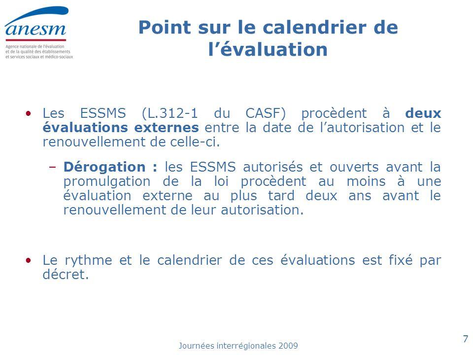 Point sur le calendrier de l'évaluation