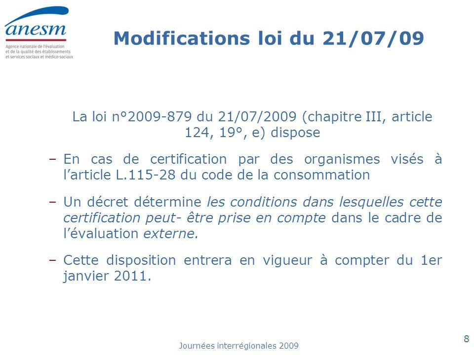 Modifications loi du 21/07/09