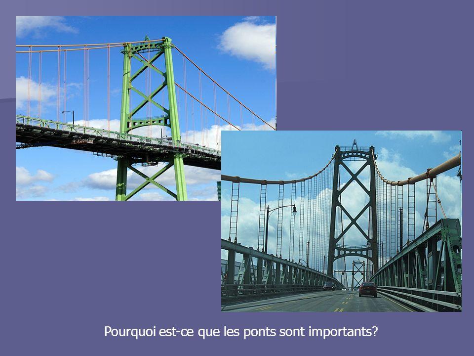 Pourquoi est-ce que les ponts sont importants