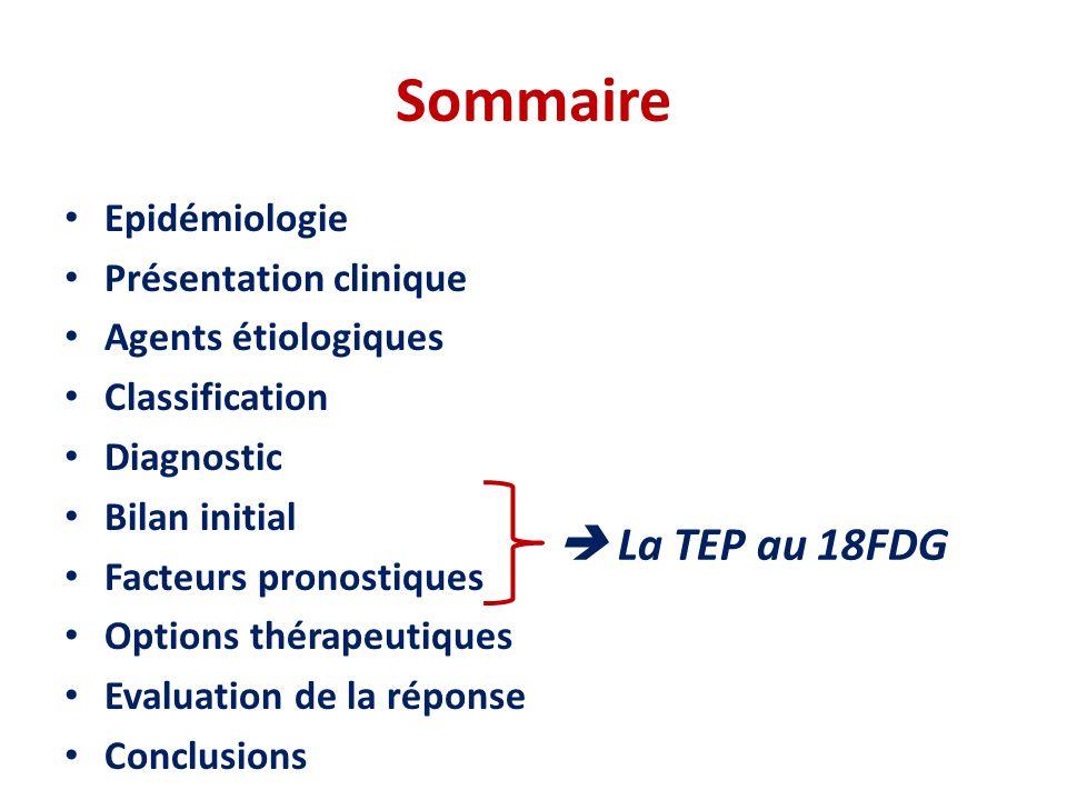 Sommaire  La TEP au 18FDG Epidémiologie Présentation clinique