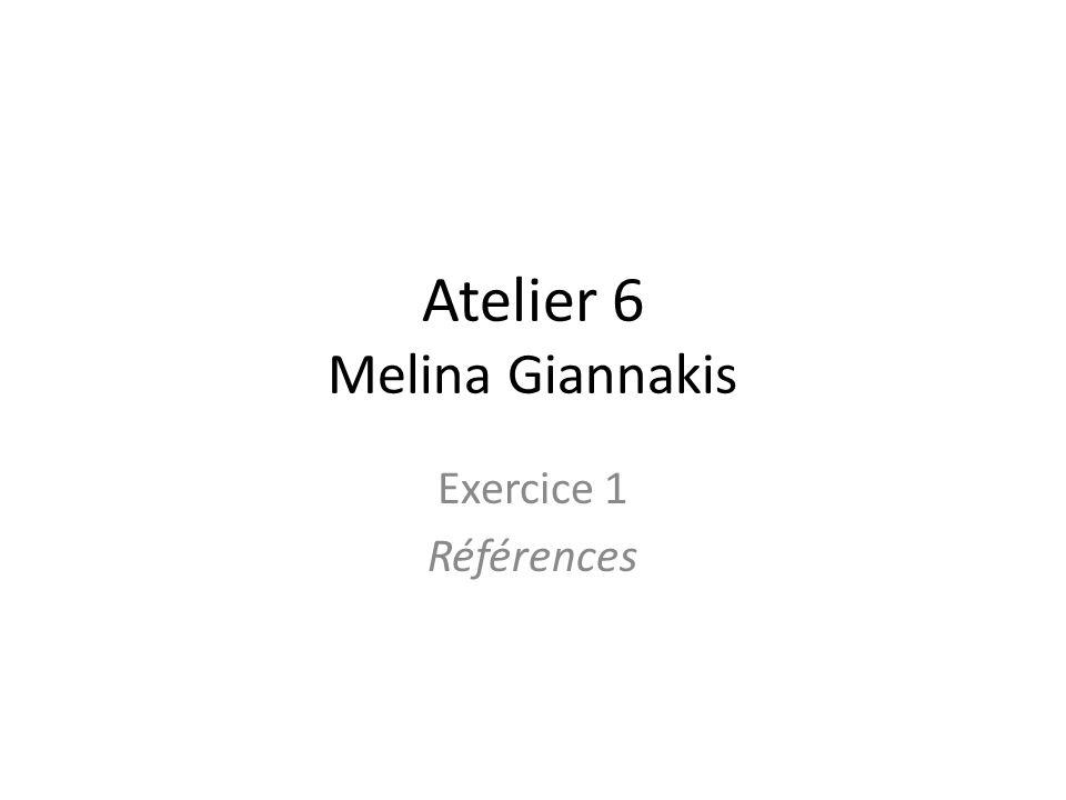 Atelier 6 Melina Giannakis