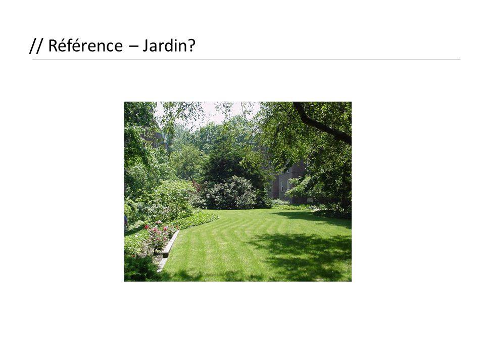 // Référence – Jardin
