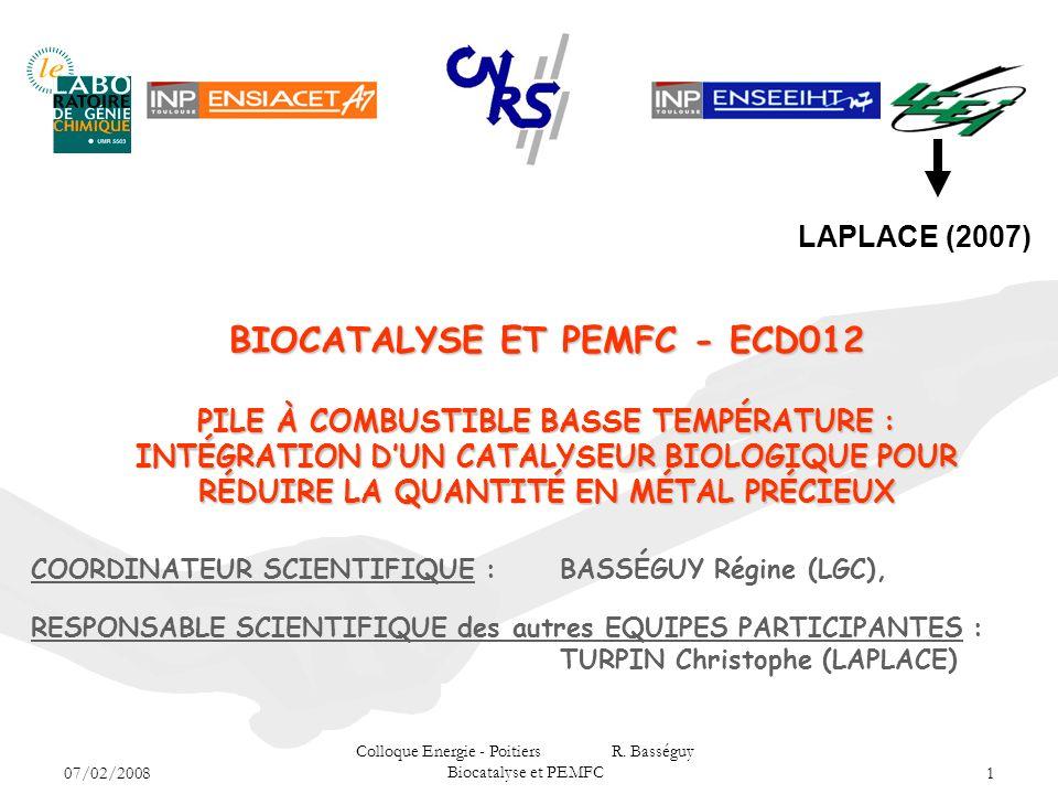Colloque Energie - Poitiers R. Basséguy Biocatalyse et PEMFC