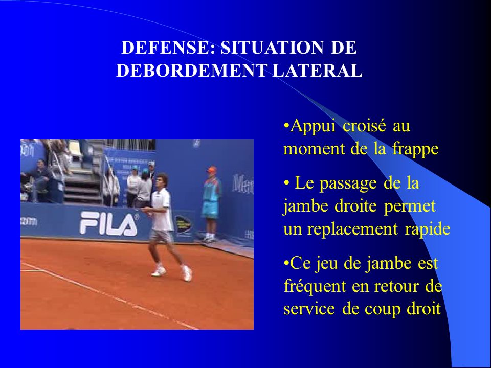 DEFENSE: SITUATION DE DEBORDEMENT LATERAL