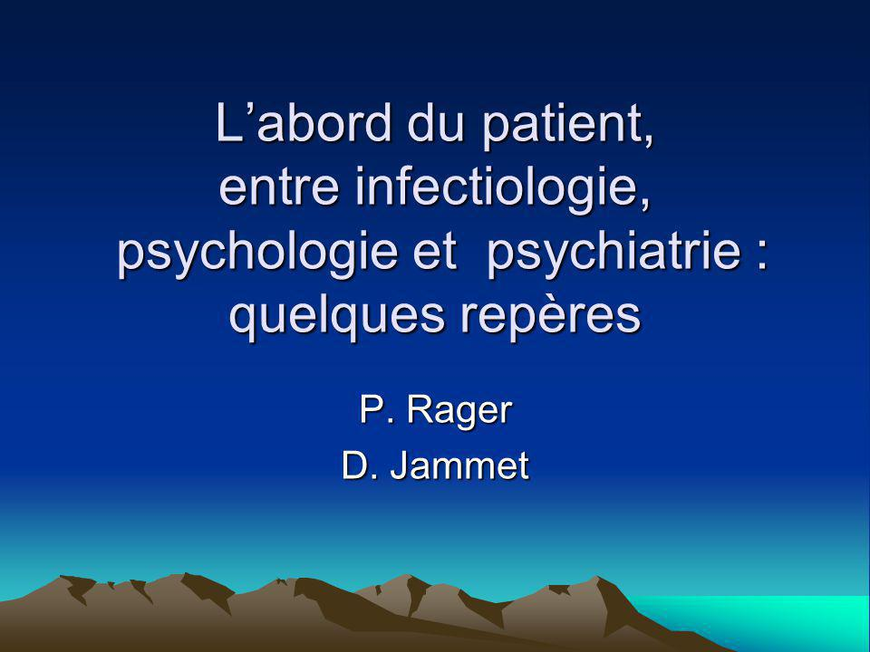 L'abord du patient, entre infectiologie, psychologie et psychiatrie : quelques repères