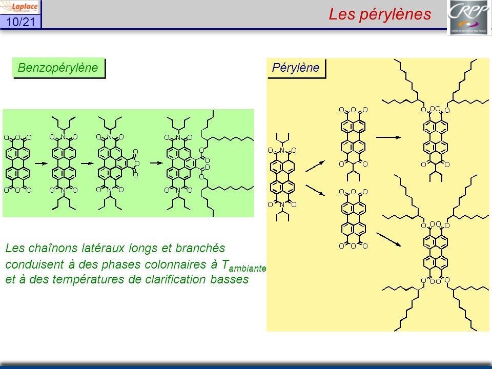 Les pérylènes Benzopérylène Les chaînons latéraux longs et branchés