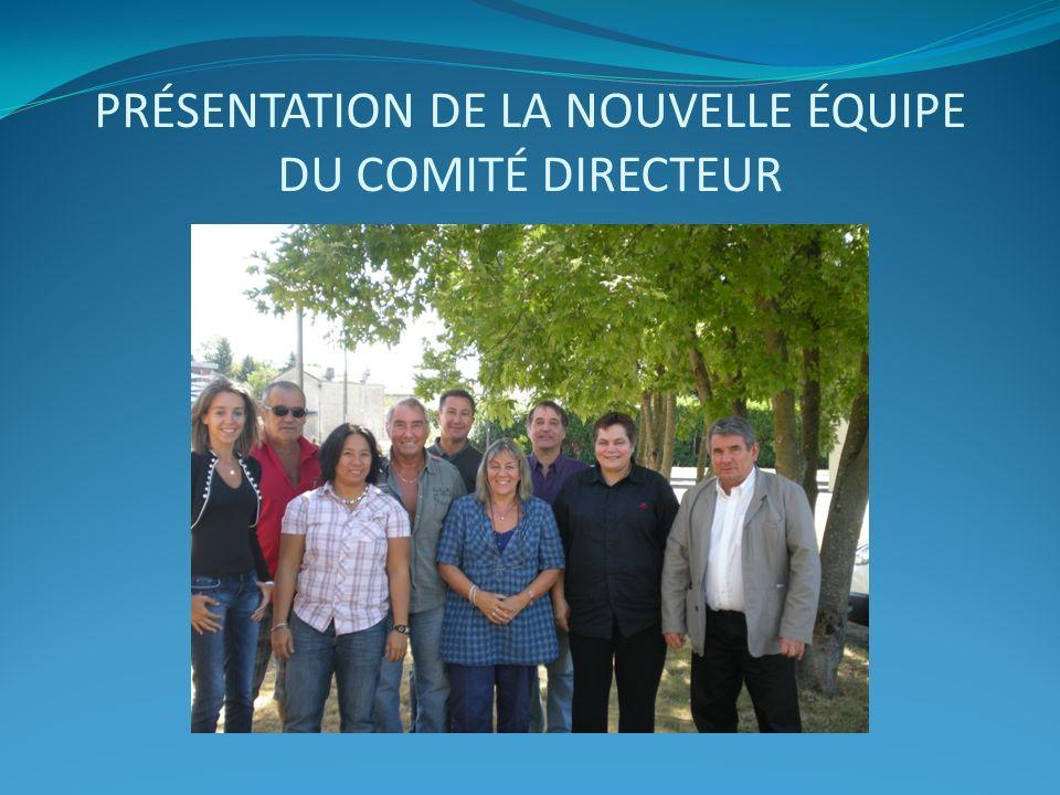Présentation de la nouvelle équipe du comité directeur