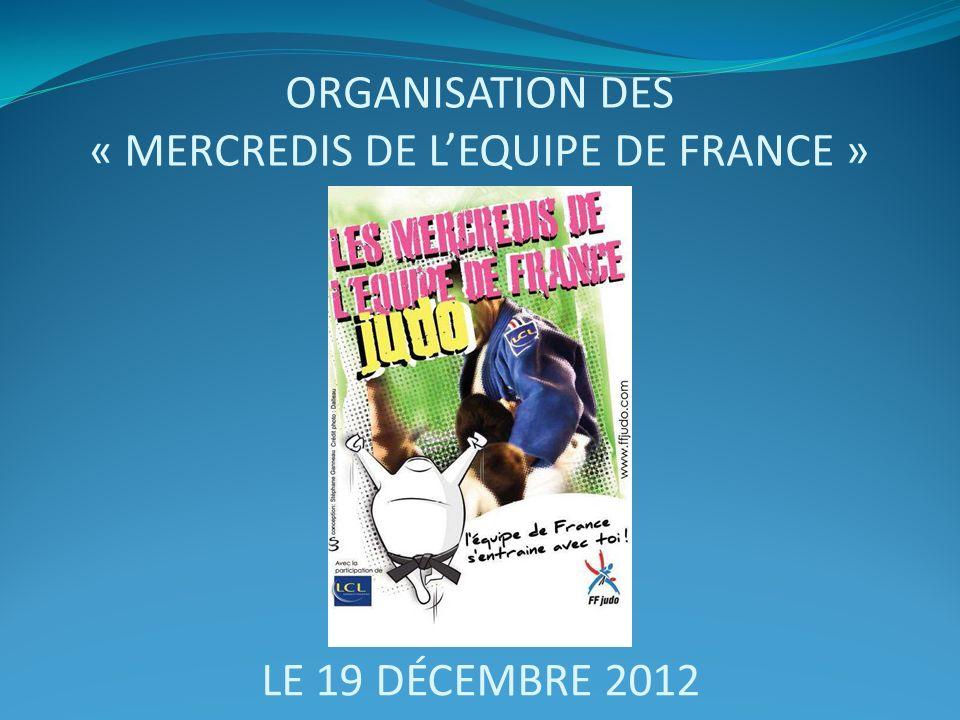 Organisation des « Mercredis de l'Equipe de France »