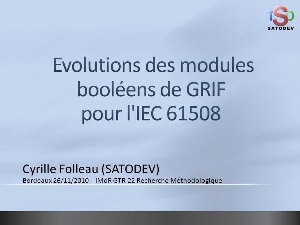 Evolutions des modules booléens de GRIF pour l IEC 61508