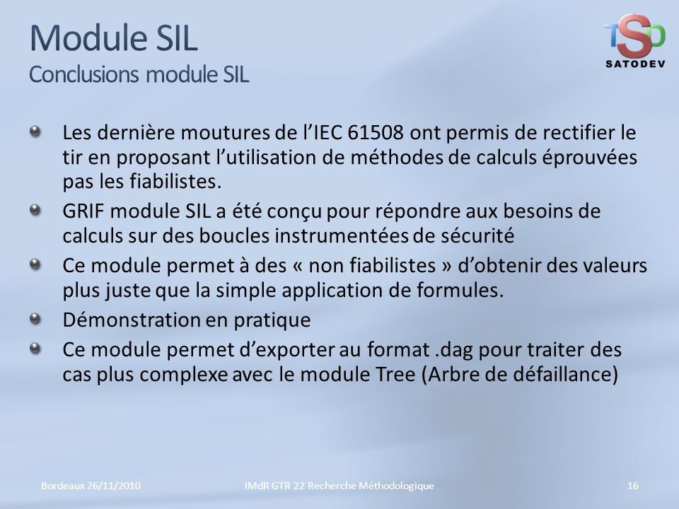 Module SIL Conclusions module SIL
