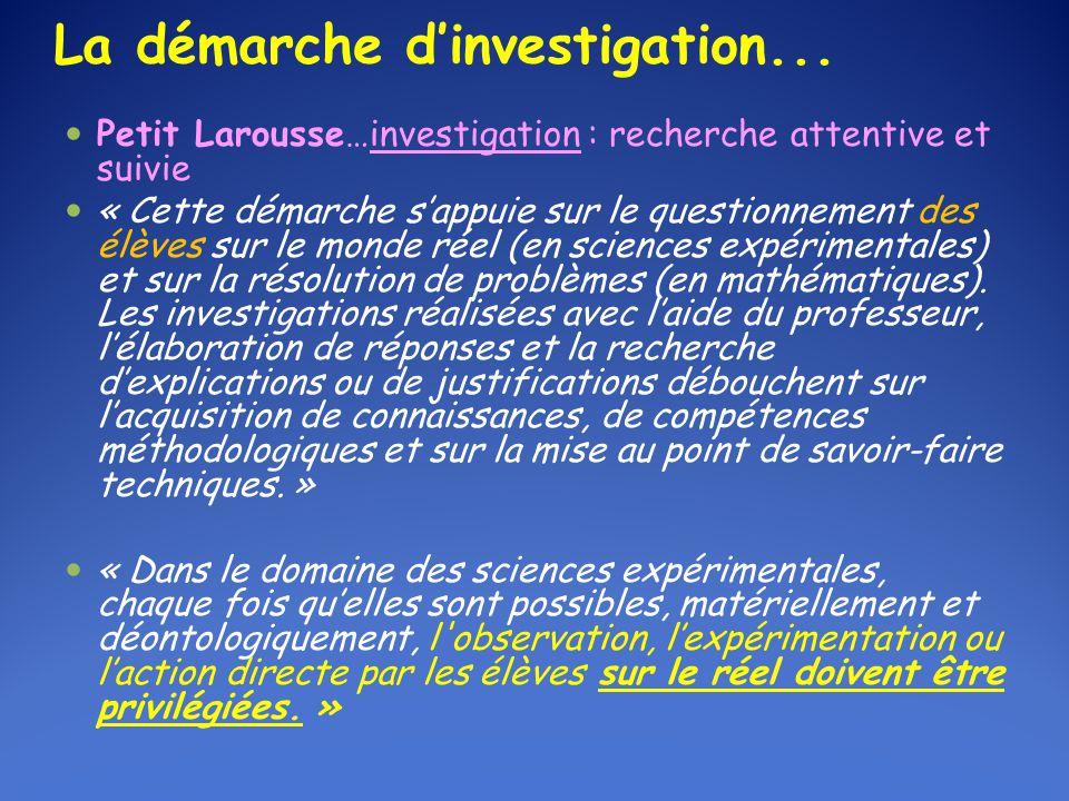 La démarche d'investigation...