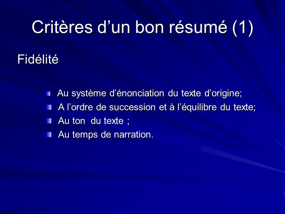 Critères d'un bon résumé (1)