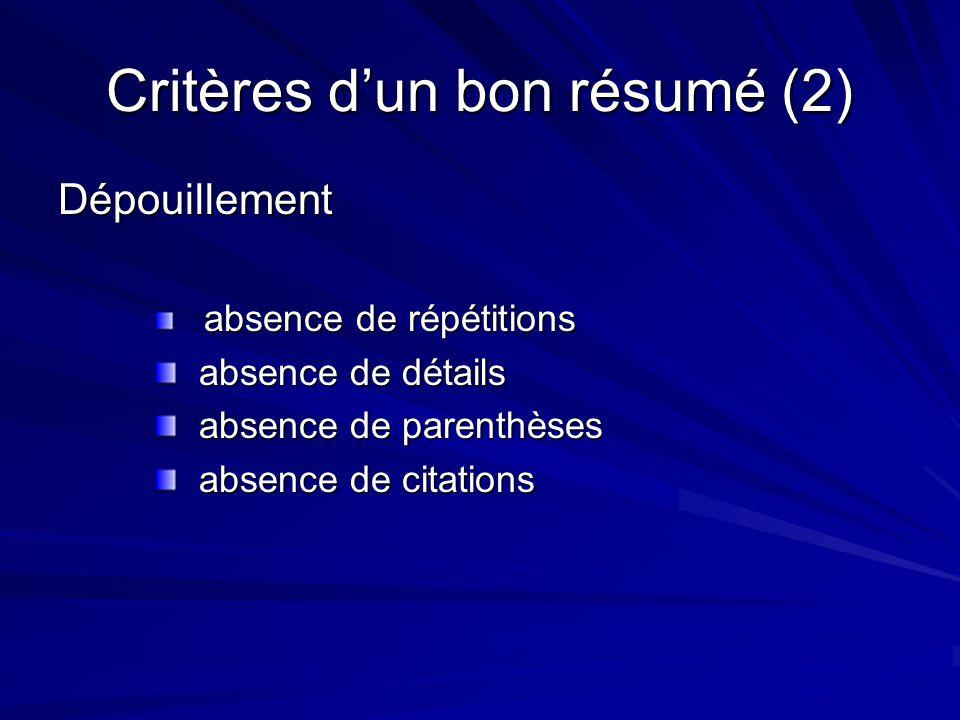Critères d'un bon résumé (2)