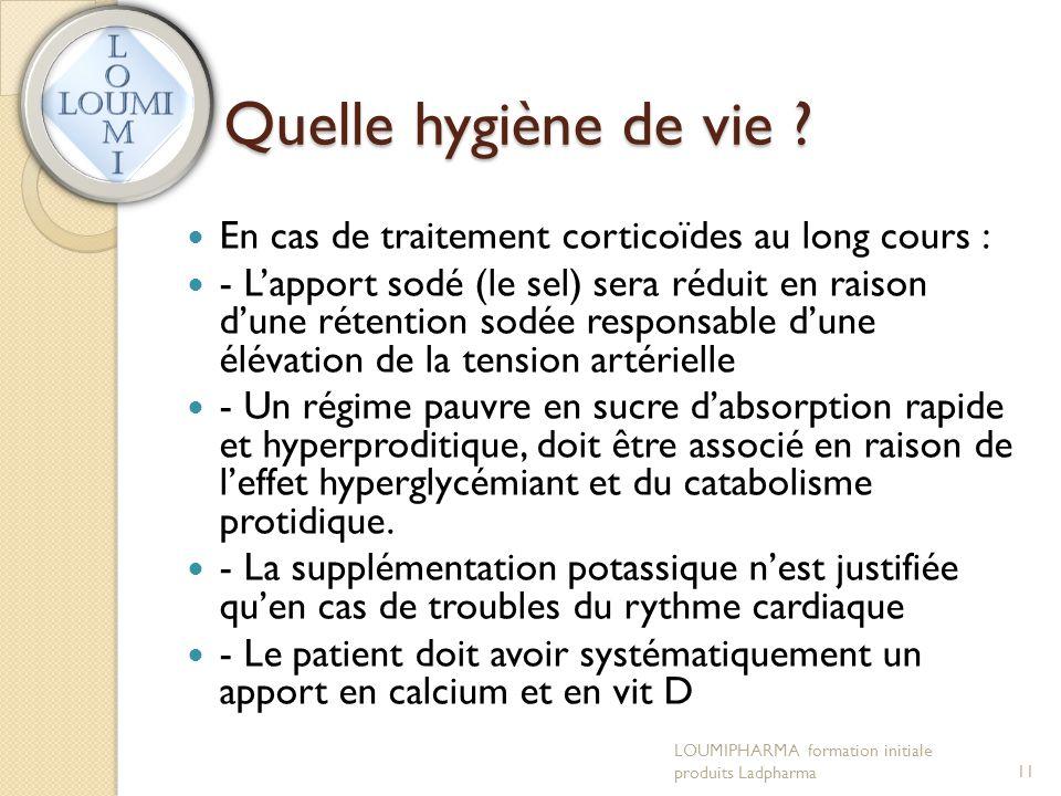Quelle hygiène de vie En cas de traitement corticoïdes au long cours :