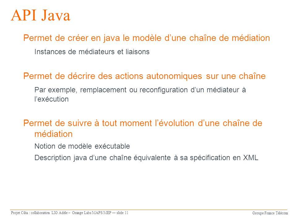 API Java Permet de créer en java le modèle d'une chaîne de médiation