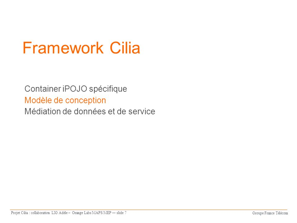 Framework Cilia Container iPOJO spécifique Modèle de conception