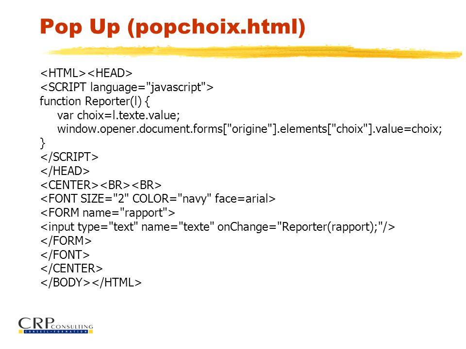 Pop Up (popchoix.html) <HTML><HEAD>