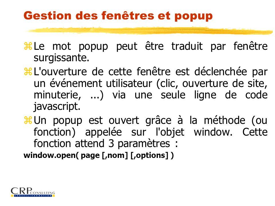 Gestion des fenêtres et popup