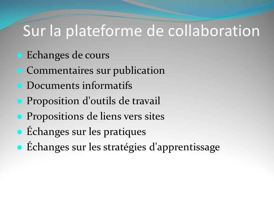 Sur la plateforme de collaboration