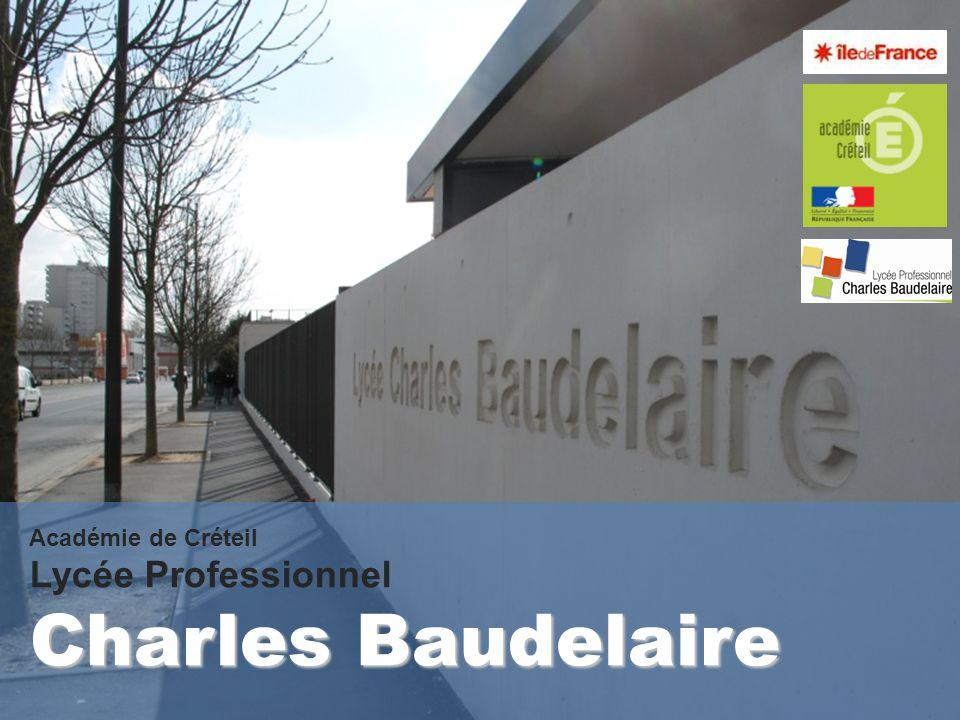 Académie de Créteil Lycée Professionnel Charles Baudelaire
