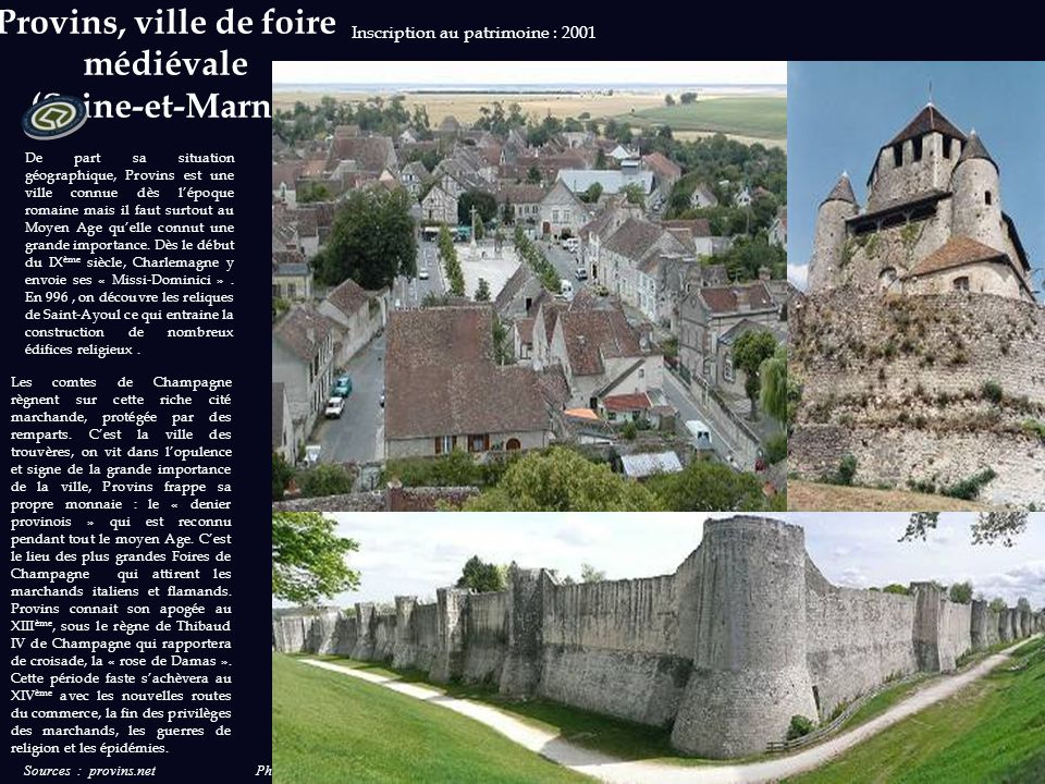Provins, ville de foire médiévale (Seine-et-Marne)