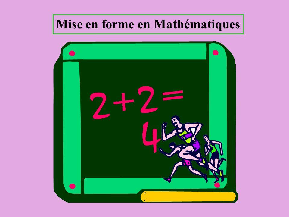 Mise en forme en Mathématiques