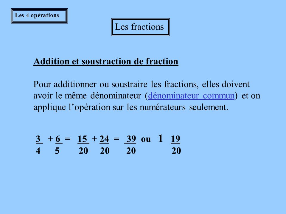 Addition et soustraction de fraction