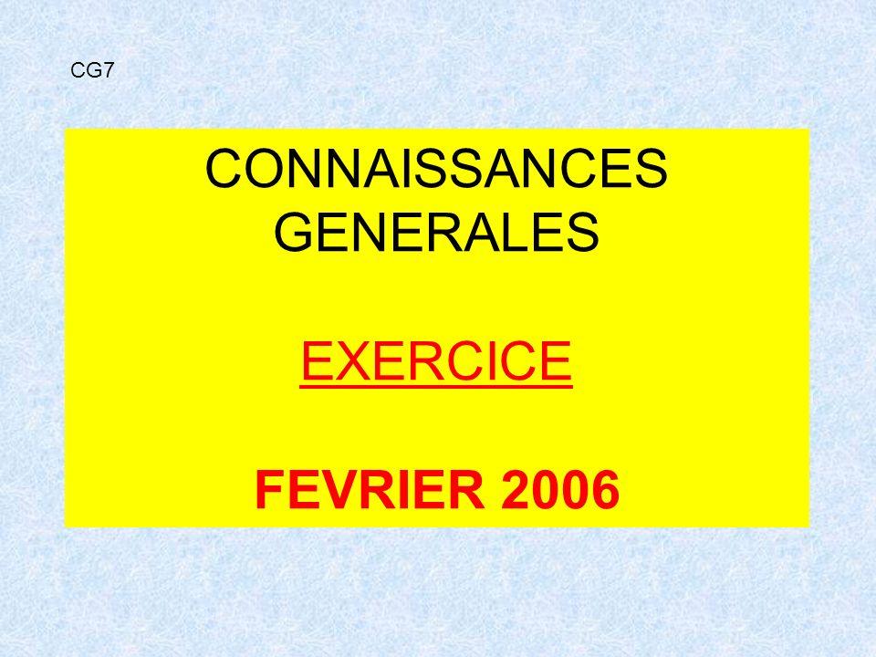 CONNAISSANCES GENERALES EXERCICE FEVRIER 2006