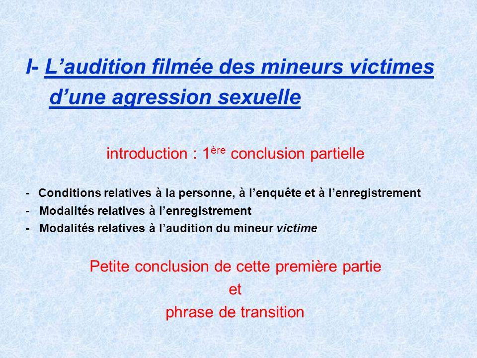I- L'audition filmée des mineurs victimes d'une agression sexuelle