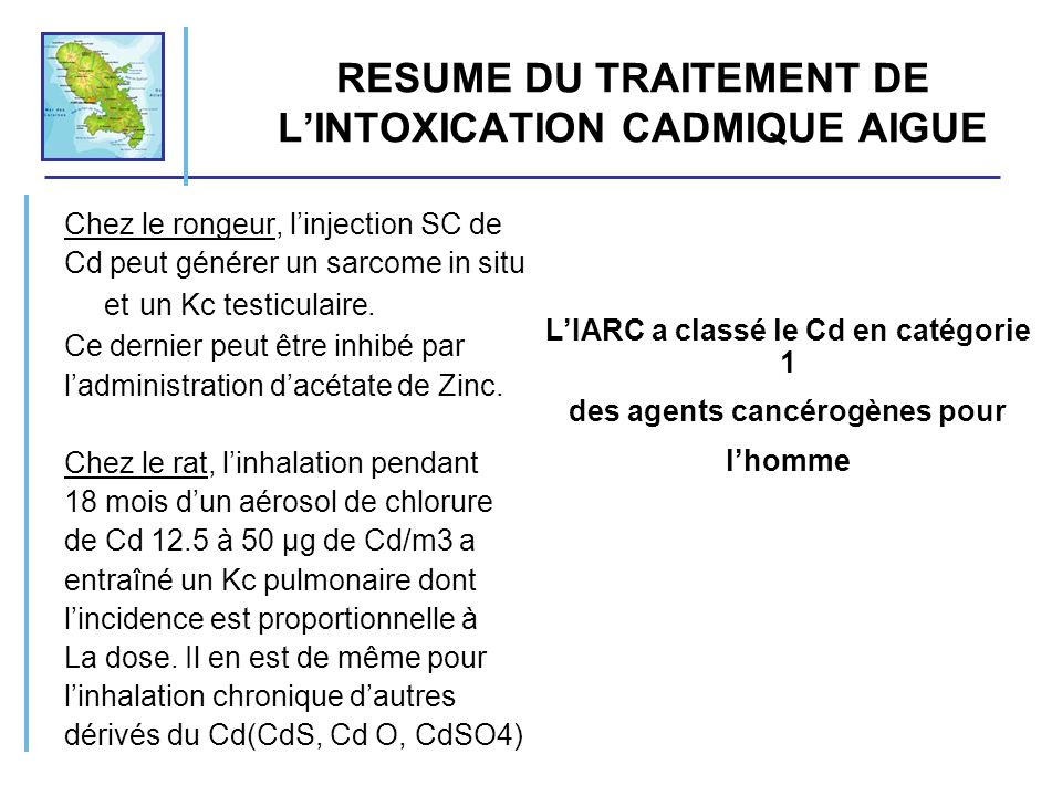 RESUME DU TRAITEMENT DE L'INTOXICATION CADMIQUE AIGUE