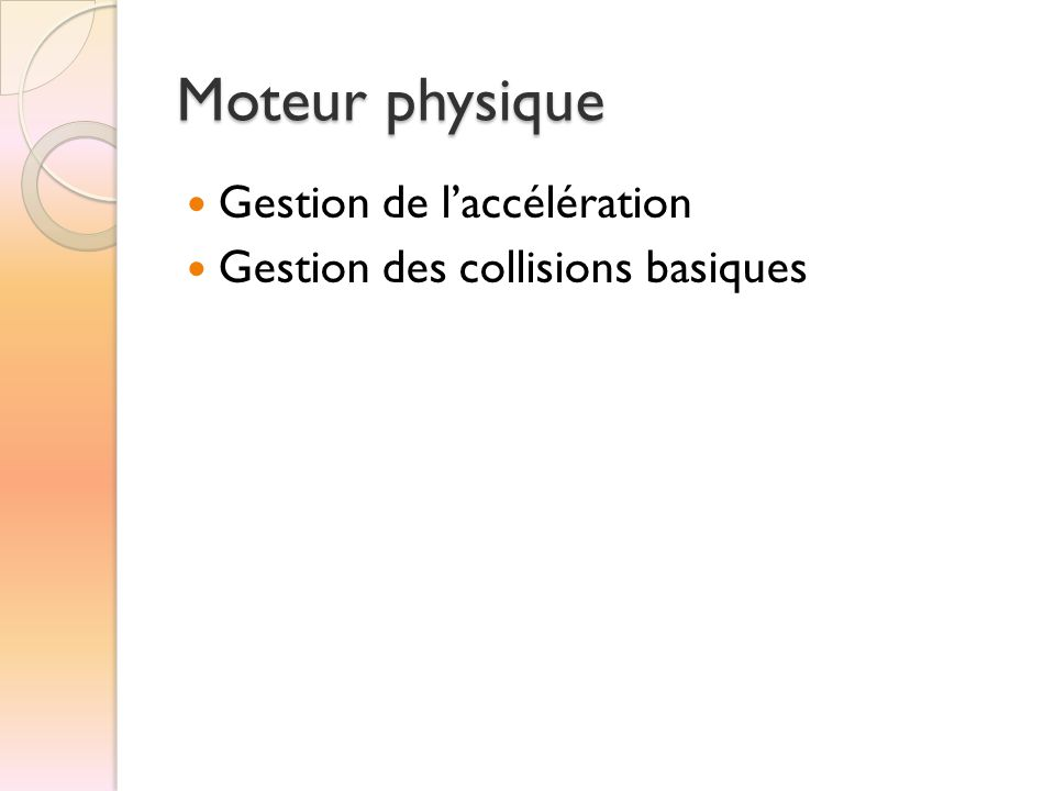 Moteur physique Gestion de l'accélération