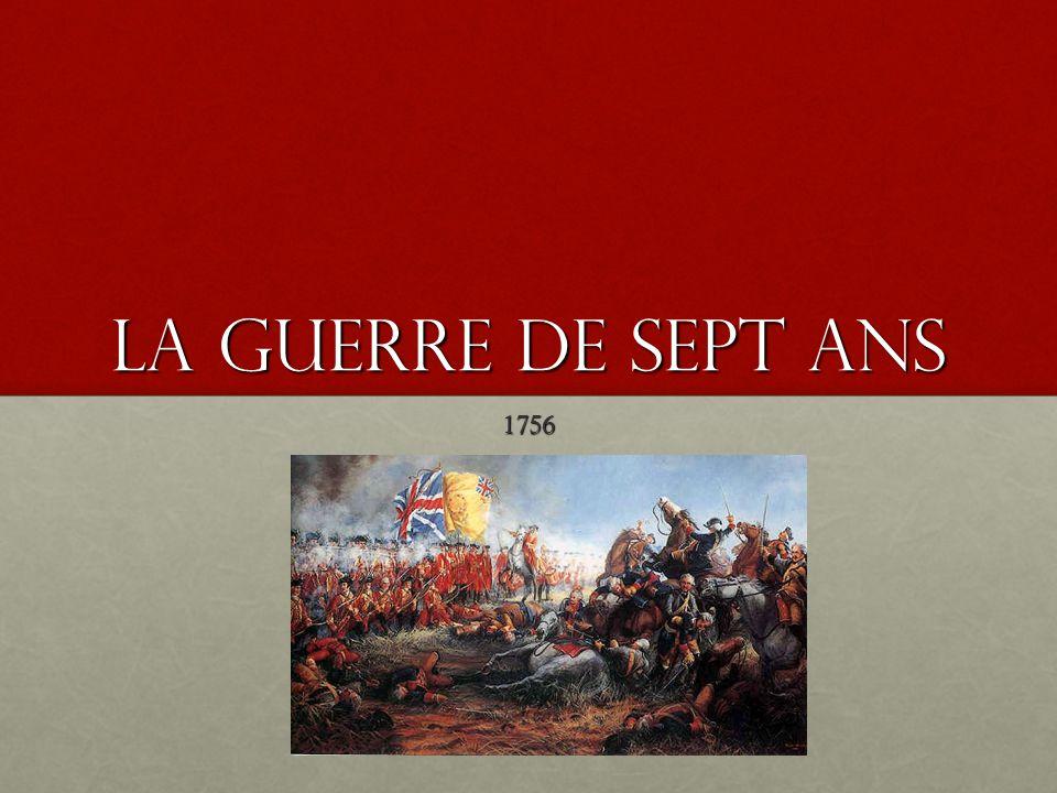 La guerre de Sept Ans 1756
