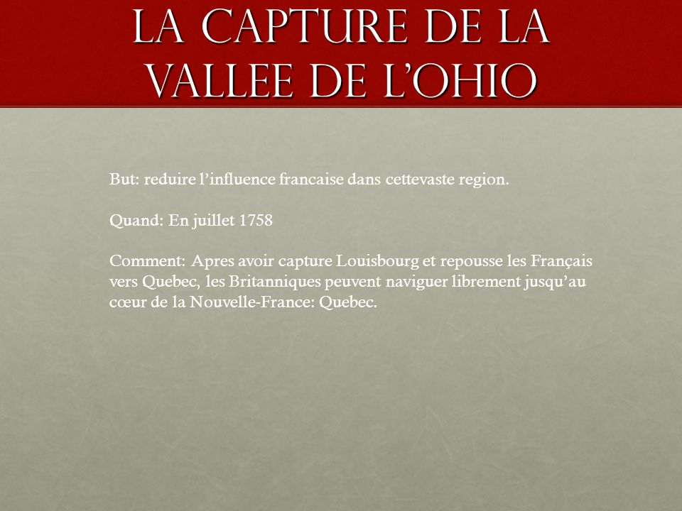 La capture de la vallee de l'Ohio