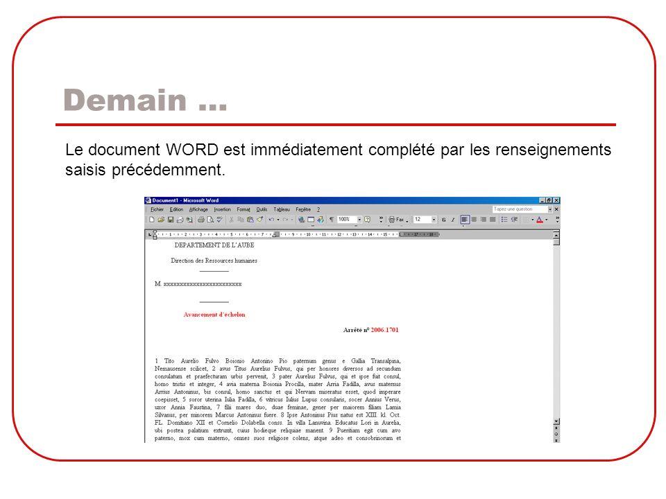 Demain … Le document WORD est immédiatement complété par les renseignements saisis précédemment.