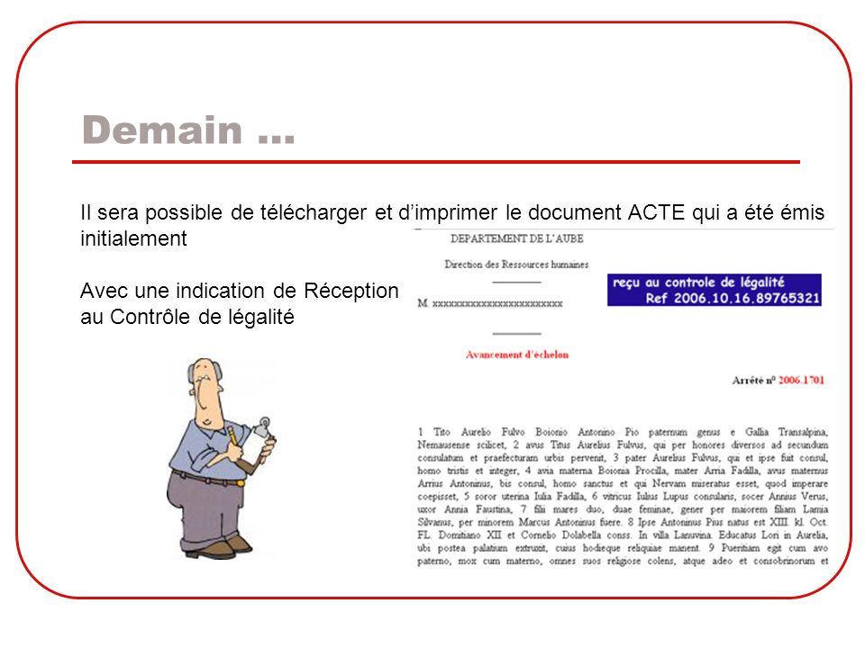 Demain … Il sera possible de télécharger et d'imprimer le document ACTE qui a été émis. initialement.