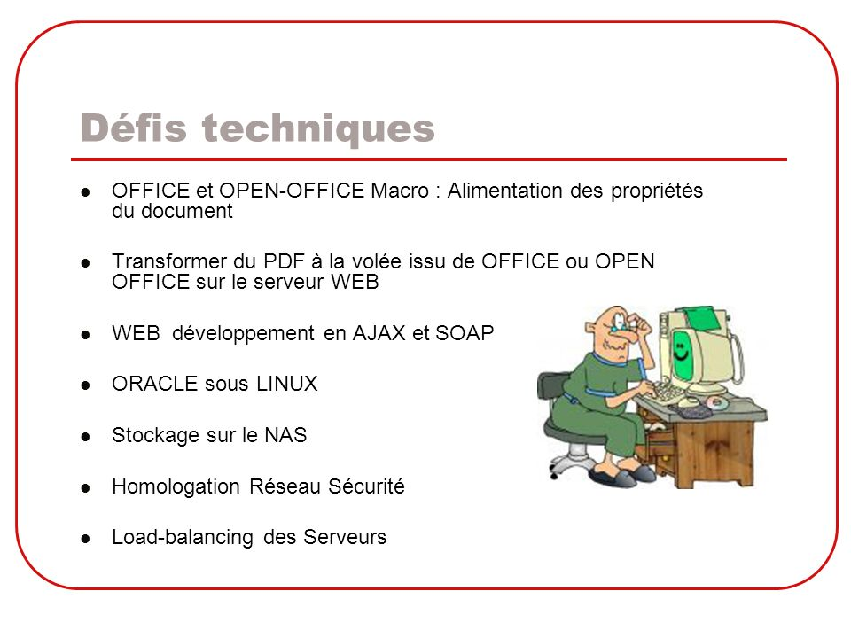 Défis techniquesOFFICE et OPEN-OFFICE Macro : Alimentation des propriétés du document.