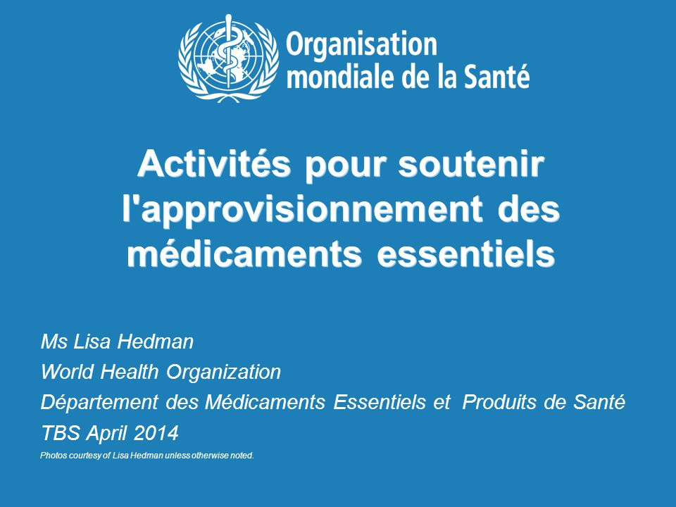 Activités pour soutenir l approvisionnement des médicaments essentiels