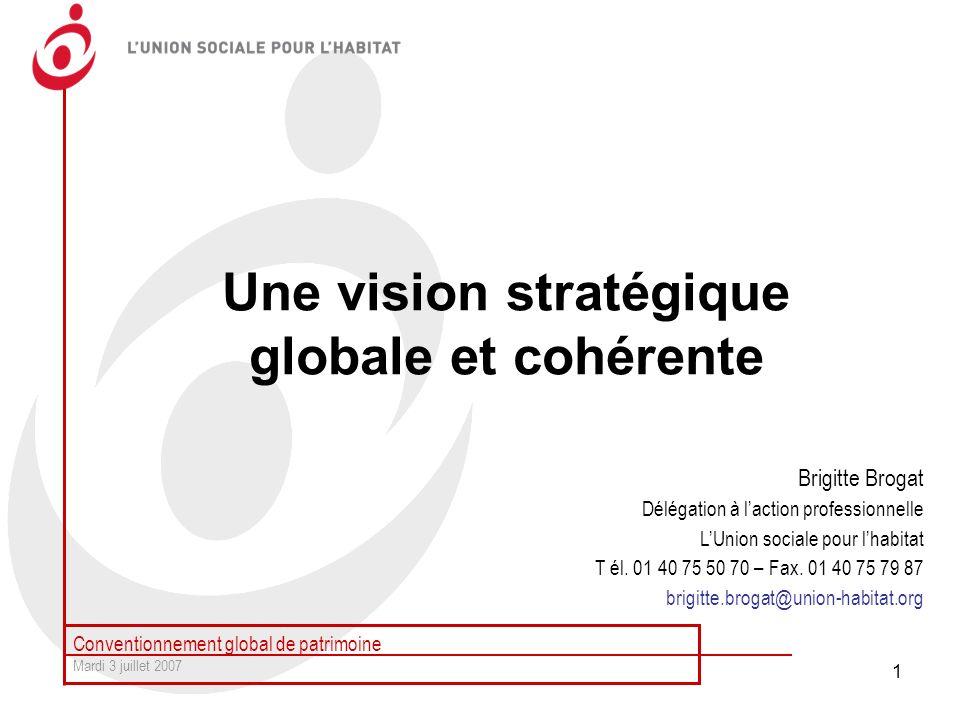 Une vision stratégique globale et cohérente