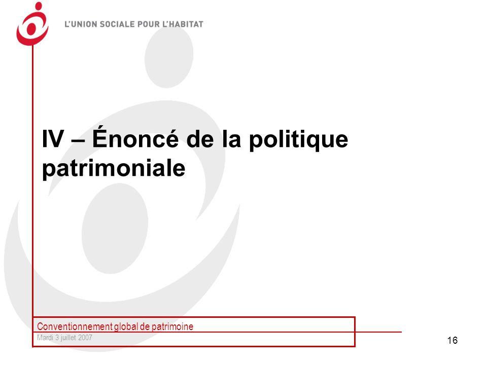 IV – Énoncé de la politique patrimoniale