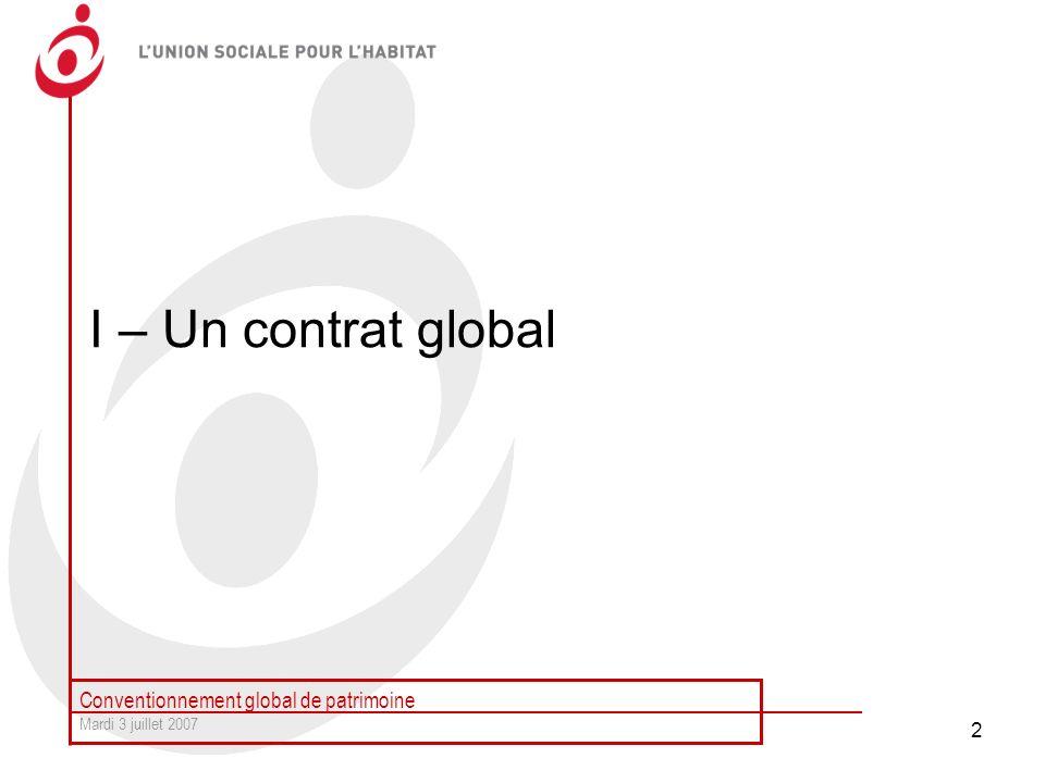 I – Un contrat global